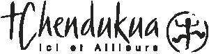 Tchendukua - Ici et Ailleurs